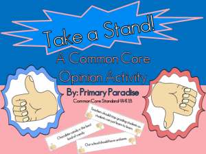 Common Core Opinion Activity Take a Stand