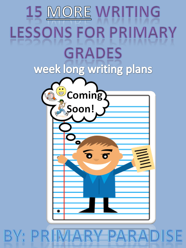 15 More Writing Ideas for Primary Grades Coming Soon