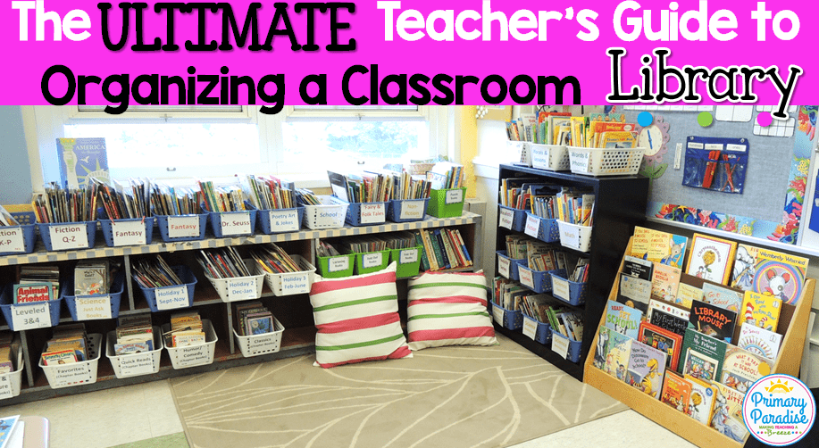 Excellent Classroom Library The Ultimate Teachers Guide To Getting Home Interior And Landscaping Spoatsignezvosmurscom