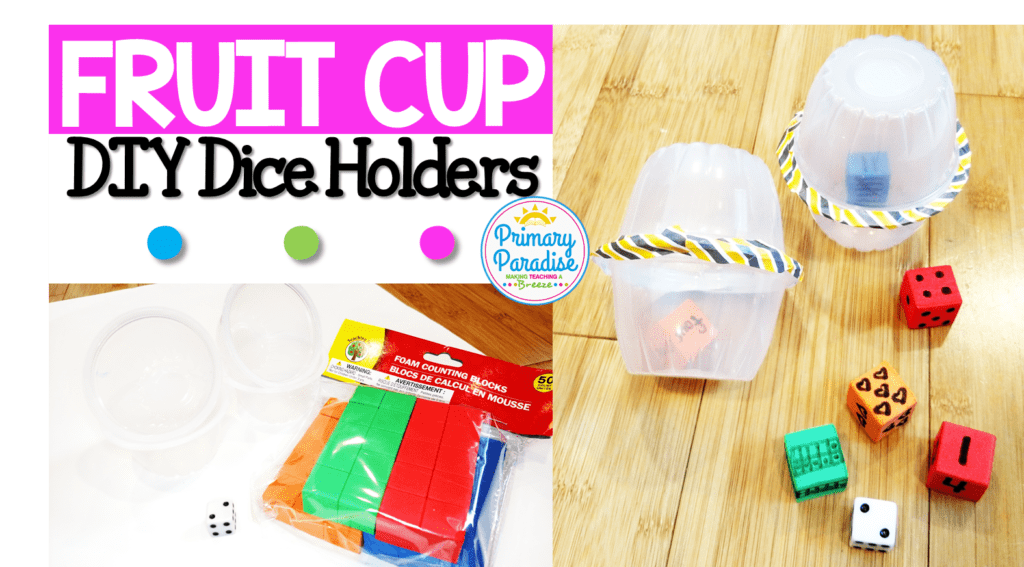 Learn how to make DIY dice holders from recycled fruit cups for your students! Keep dice from flying across the room, and noise down while students practice! Freebie dice games are also included!