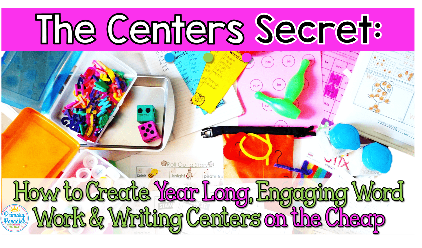 Year Long, Engaging Word Word and Writing Centers