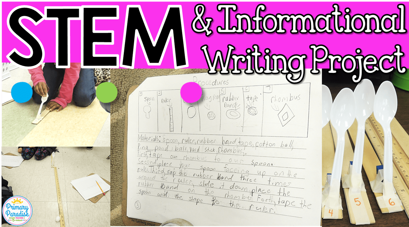 STEM & Informational Writing Project for Primary Students