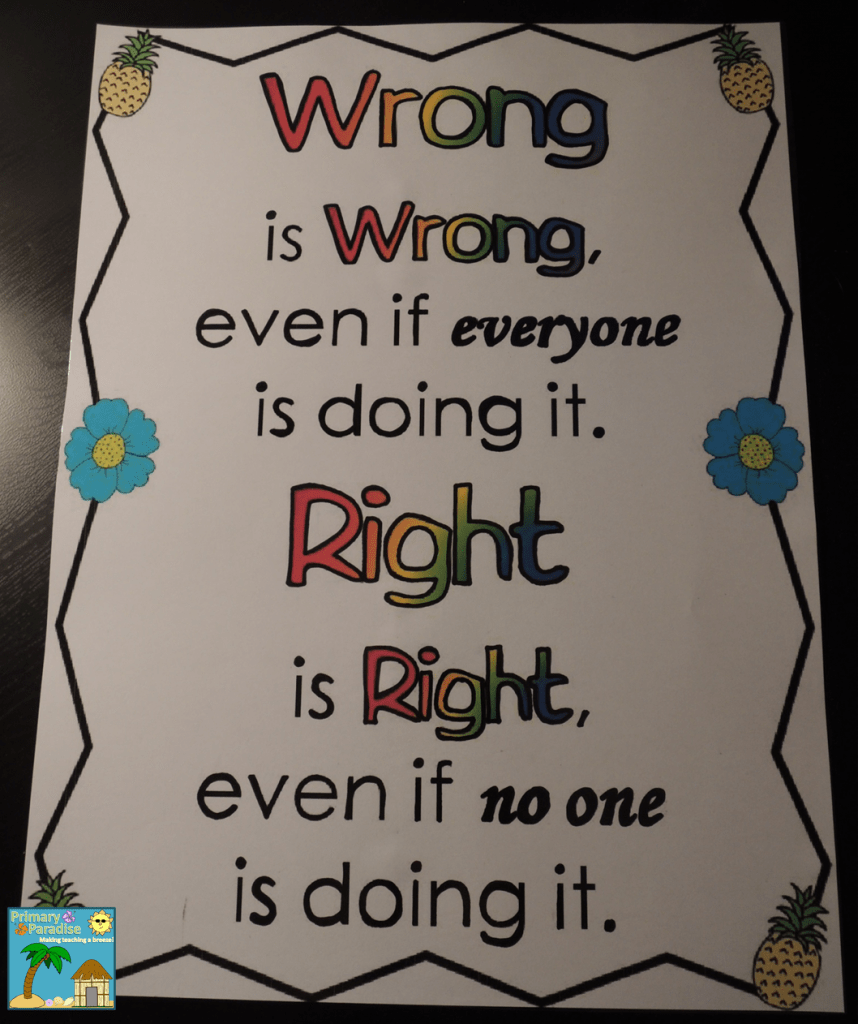 Wrong is Wrong Even If Everyone is Doing it Poster