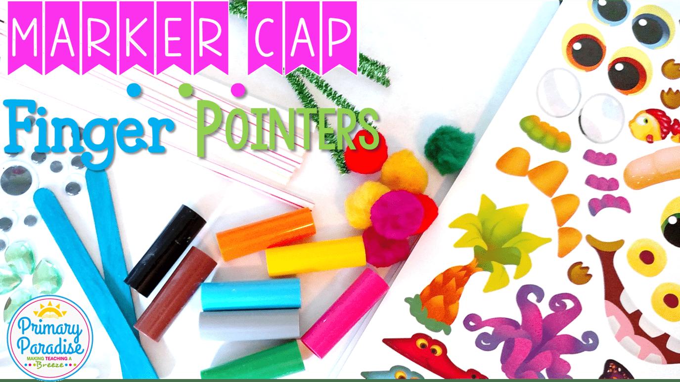 DIY: Marker Cap Finger Pointers