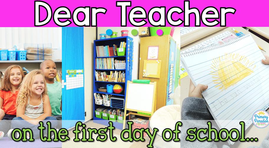 Dear Teacher on the First Day of School