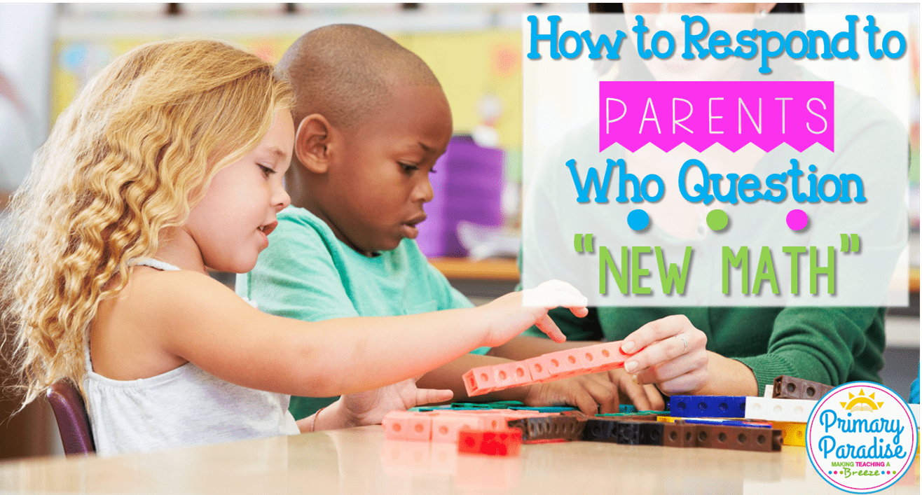 "How to Respond to Parents Who Question ""New Math"""